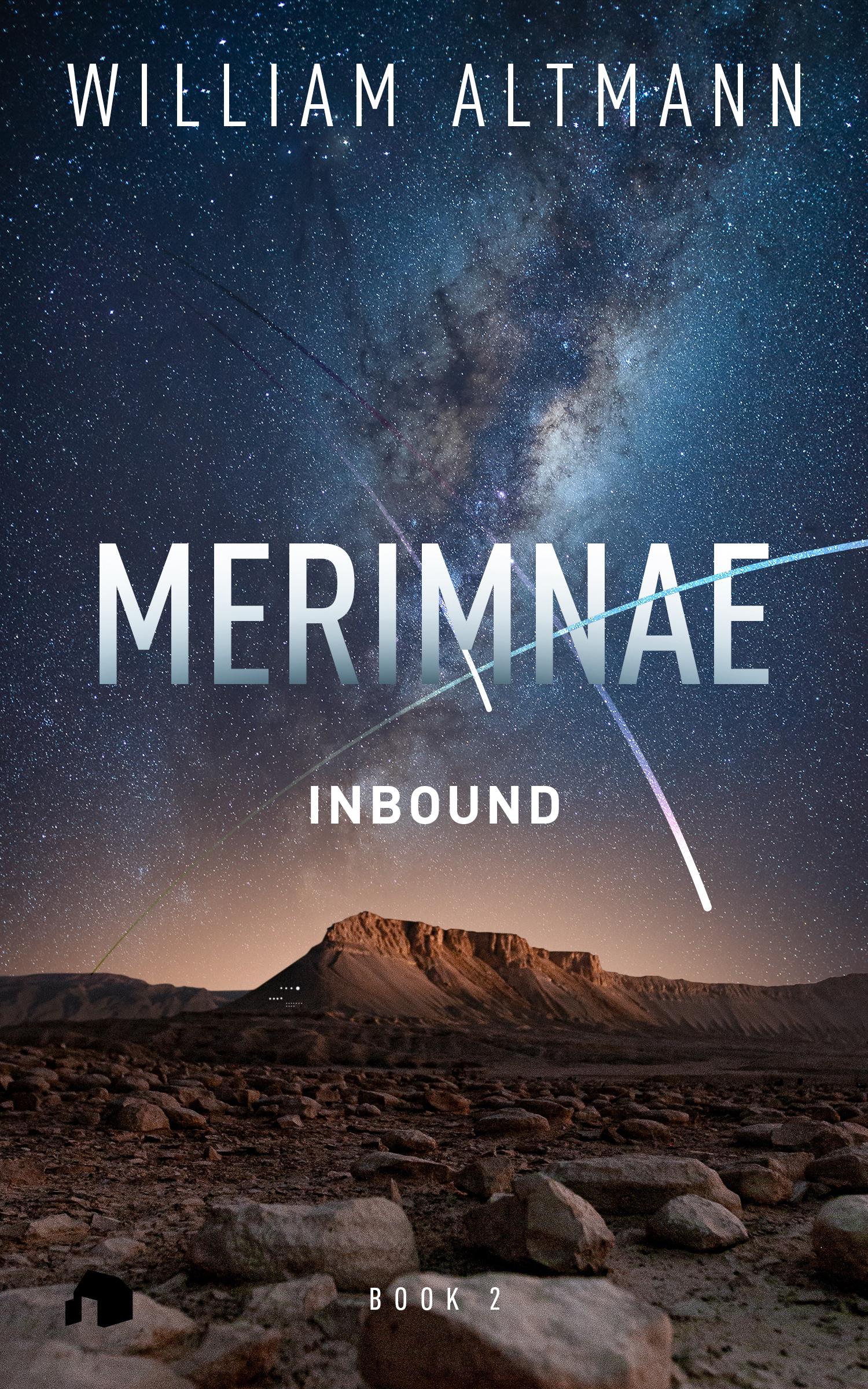 Merimnae: Inbound